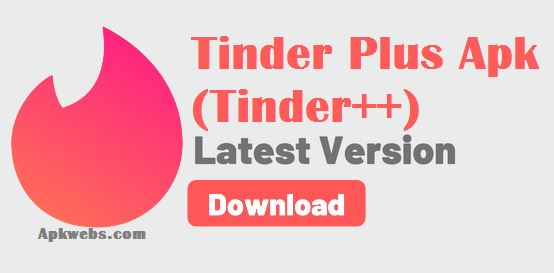 Tinder Plus (tinder++) Apk Latest v10 4 2 Mod Free Download